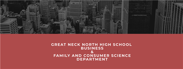 Image of Great Neck North High School Business & Family and Consumer Science Department
