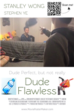 Dude Flawless movie poster